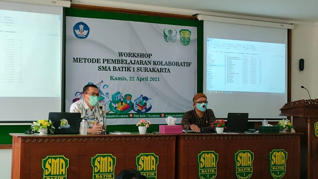 Workshop Metode Pembelajaran Kolaboratif SMA Batik 1 Surakarta
